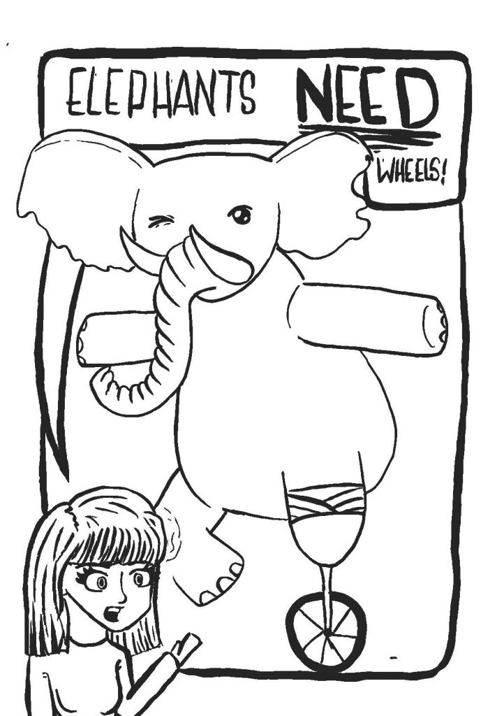 Elephants Need Wheels